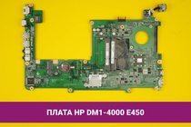 Материнская (системная) плата HP DM1-4000 AMD E-450 Radeon HD 6320 | 140002