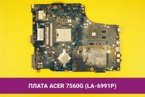 Материнская (системная) плата ACER 7560G LA-6991P P7YE5 AMD Radeon HD 6650M (216-0810005) 1Gb | 108010m